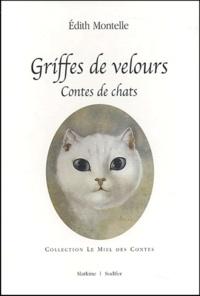 Edith Montelle - Griffes de velours - Contes de chats.