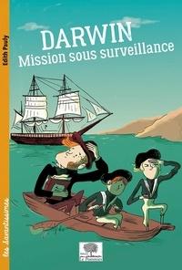 Edith Pauly - Darwin Mission sous surveillance.