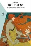 Edith Pauly - Rousses ! - Les flamboyantes à travers l'Histoire.