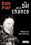 Edith Piaf - Au bal de la chance.