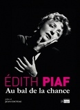 Edith Piaf - Au bal de la chance. 2 CD audio