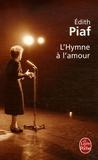 Edith Piaf - L'Hymne à l'amour.