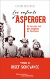 Edith Sheffer - Les enfants d'Asperger.
