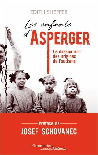 Edith Sheffer - Les enfants d'Asperger.