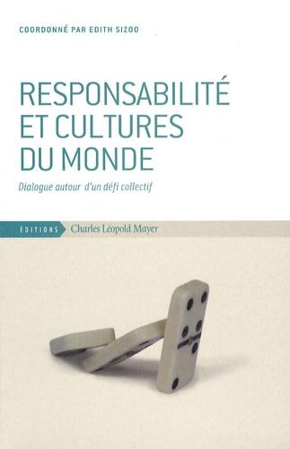 Edith Sizoo - Responsabilité et cultures du monde - Dialogue autour d'un défi collectif.