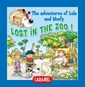 Edith Soonckindt et Mathieu Couplet - Lost in the Zoo! - Fun Stories for Children.