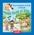 Edith Soonckindt et Mathieu Couplet - Lola & Woufi  : Perdu dans le zoo ! - Un petit livre pour enfants.
