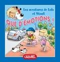 Edith Soonckindt et Mathieu Couplet - Que d'émotions ! - Un petit livre pour enfants.