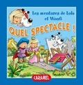 Edith Soonckindt et Mathieu Couplet - Quel spectacle ! - Un petit livre pour enfants.