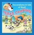 Edith Soonckindt et Mathieu Couplet - Texas camping - Un petit livre pour enfants.