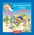 Edith Soonckindt et Mathieu Couplet - Texas Camping - Fun Stories for Children.