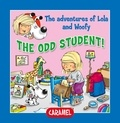 Edith Soonckindt et Mathieu Couplet - The Odd Student! - Fun Stories for Children.