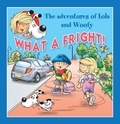 Edith Soonckindt et Mathieu Couplet - What a Fright! - Fun Stories for Children.