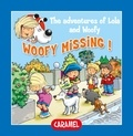 Edith Soonckindt et Mathieu Couplet - Woofy Missing! - Fun Stories for Children.
