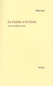 Edith Stein - La Crèche et la Croix.