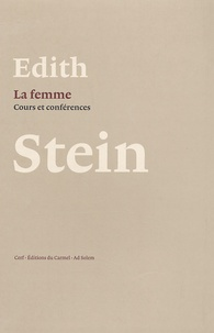 Edith Stein - La Femme.