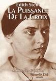 Edith Stein - La puissance de la Croix - Anthologie - 6e édition.