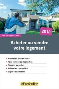 Acheter ou vendre votre logement.pdf