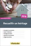 Edith Tavignot et Jean-Léon Gantier - Recueillir un héritage.