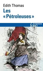 """Edith Thomas - Les """"Pétroleuses""""."""