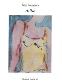 Edith Volpelière - Mille.