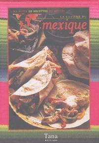 Edith Walter - La cuisine du Mexique.