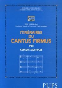 Edith Weber - Le cantus firmus - Aspects multiples.