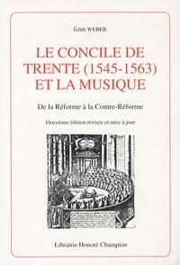 Edith Weber - Le Concile de Trente (1545-1563) et la musique - De la Réforme à la Contre-Réforme.