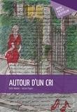 Edith Weibel et Gérard Payen - Autour d'un cri.