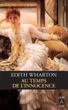 Edith Wharton - Au temps de l'innocence.