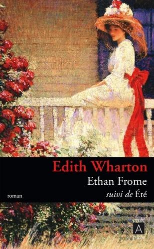 Ethan Frome. Suivi de Eté
