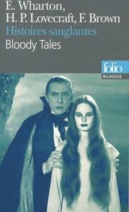 Edith Wharton et H. P. Lovecraft - Histoires sanglantes.