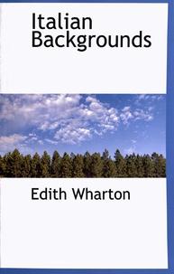 Edith Wharton - Italian Backgrounds.