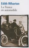 Edith Wharton - La France en automobile.