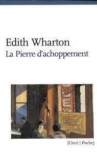 Edith Wharton - La pierre d'achoppement.