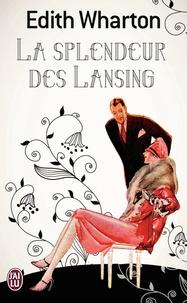 Edith Wharton - La splendeur des Lansing.