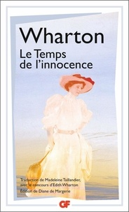 Edith Wharton - Le temps de l'innocence.