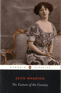 Edith Wharton - The Custom of the Country.