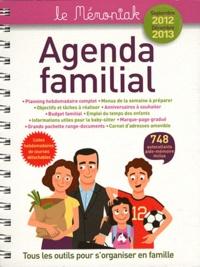 Editions 365 - Agenda familial Septembre 2012 - Décembre 2013.