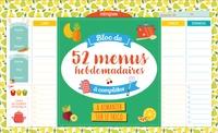 Editions 365 - Bloc de 52 menus hebdomadaires à compléter à aimanter sur le frigo.