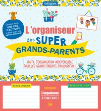 Editions 365 - L'organiseur des super grands-parents.