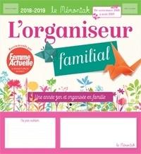 Lorganiseur familial le Mémoniak - Une année zen et organisée en famille.pdf