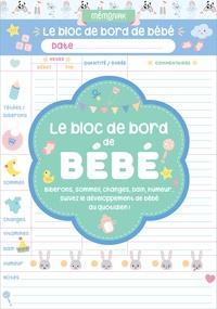 Editions 365 - Le bloc de bord de bébé.