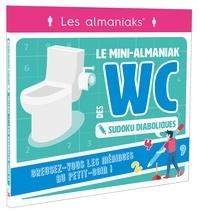 Editions 365 - Le mini-Almaniak des WC - Sudoku diaboliques.