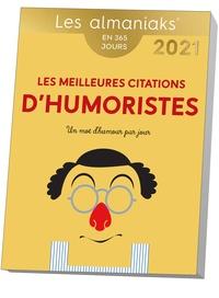 Editions 365 - Les meilleures citations d'humoristes.