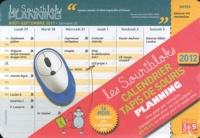 Editions 365 - Les Souribloks 2012 - Calendrier tapis de souris planning.