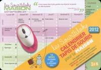 Editions 365 - Les Souribloks maison 2012 - Calendrier tapis de souris pour la maison.