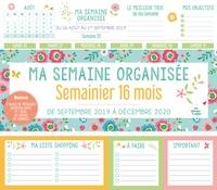 Editions 365 - Ma semaine organisée - De septembre 2019 à décembre 2020.