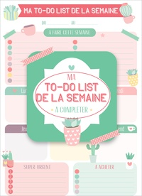 Editions 365 - Ma to-do list de la semaine - Ma to-do list de la semaine à compléter.