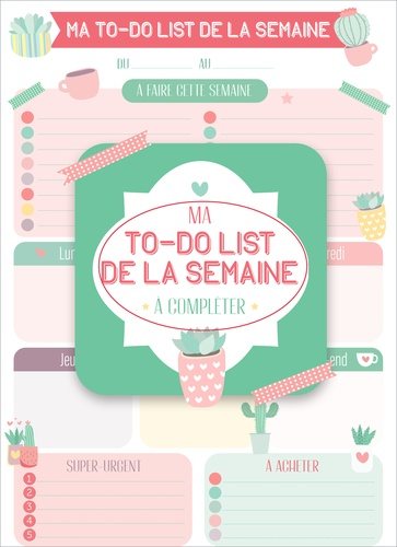 Ma to-do list de la semaine. Ma to-do list de la semaine à compléter  Edition 2021